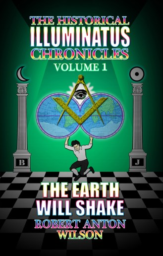 """bc cover art : """"The Earth Will Shake"""" by Robert Anton Wilson"""