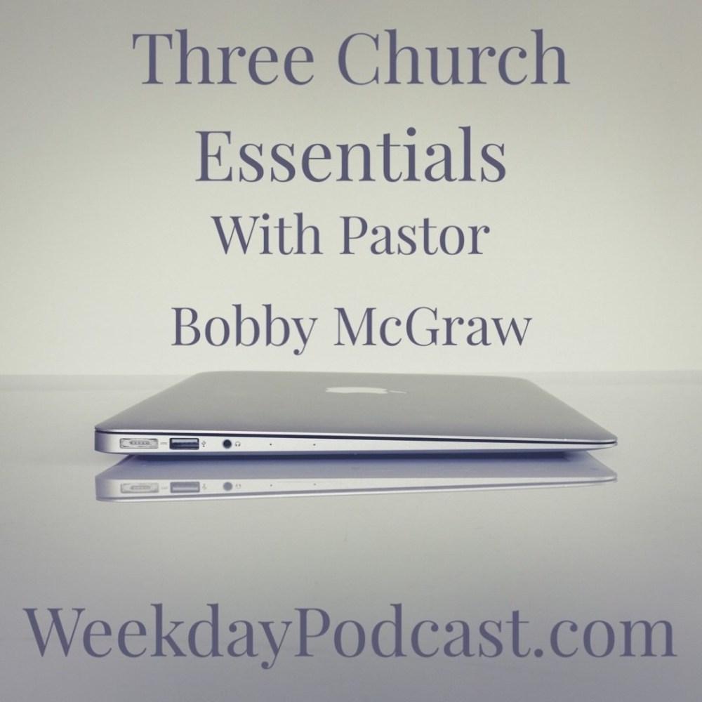 Three Church Essentials