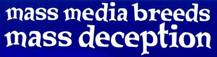 MassMediaBreedsMAssDeception.jpg