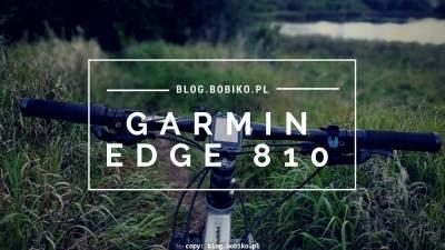 Garmin Edge 810 – subiektywna opinia