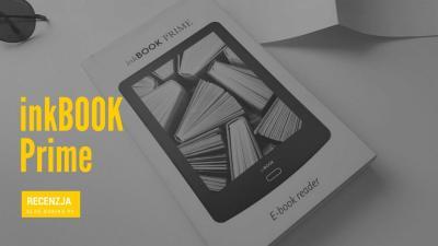 Polski e-czytnik inkBOOK Prime – alternatywa dla Kindle?