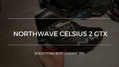 Northwave Celsius 2 GTX – Budżetowe buty rowerowe najesień izimę
