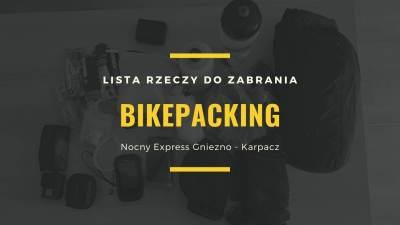 Nocny Express Gniezno – Karpacz – lista rzeczy