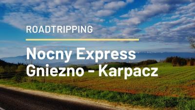 Nocny Express Gniezno – Karpacz