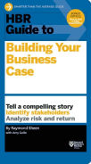 HBR Guide to Building Better Business Case