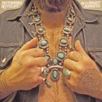 Nathaniel Rateliff & The Night Sweats - Nathaniel Rateliff & The Night Sweats