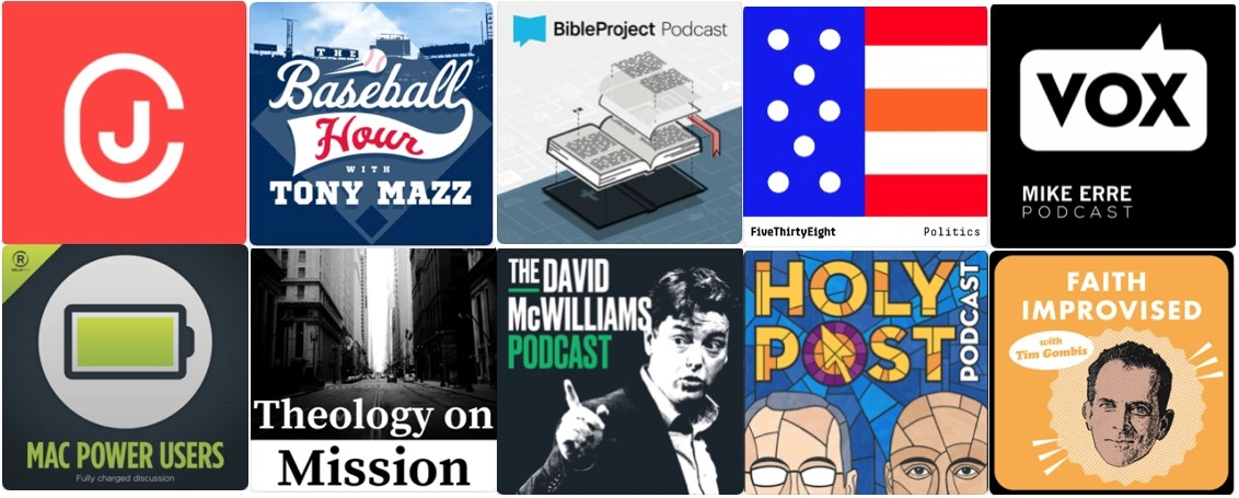 My Current Top 10 Podcasts