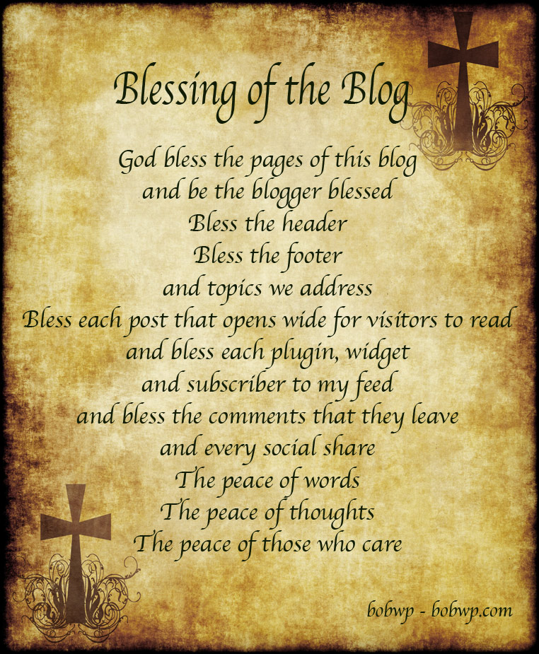 Blessing of the Blog - Bobwp.com