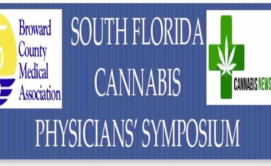 SOUTH FLORIDA CANNABIS PHYSICIANS' SYMPOSIUM
