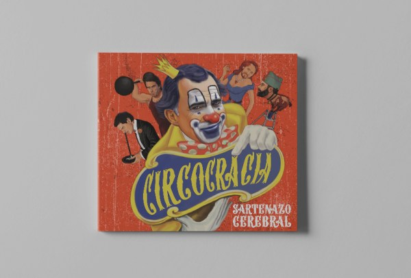 Sartenazo Cerebral – Circocracia