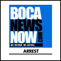 Arrest bocanewsnow.com