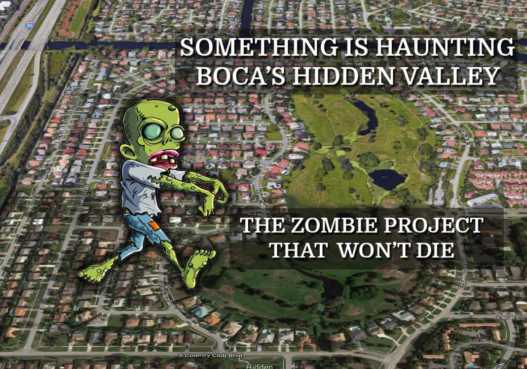 Something is haunting Boca's Hidden Valley