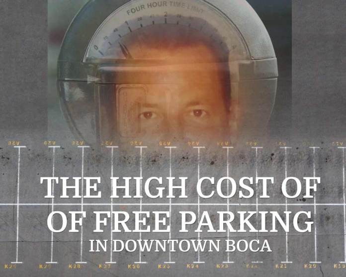 the high cost of free parking in downtown boca
