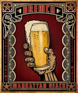 Brewco Raised Pint poster.