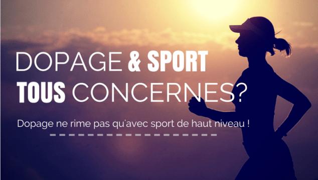Dopage et sport, tous concernés ?