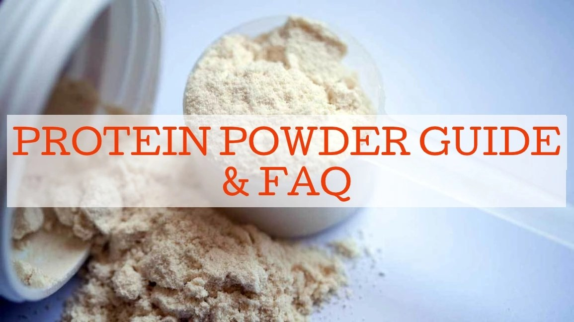 Protein Powder Guide and FAQ