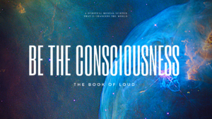 Be The Consciousness