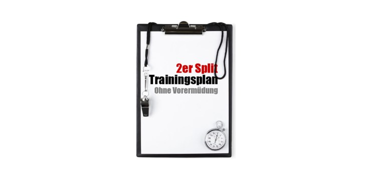 2er Split Trainingsplan Bodybuilding