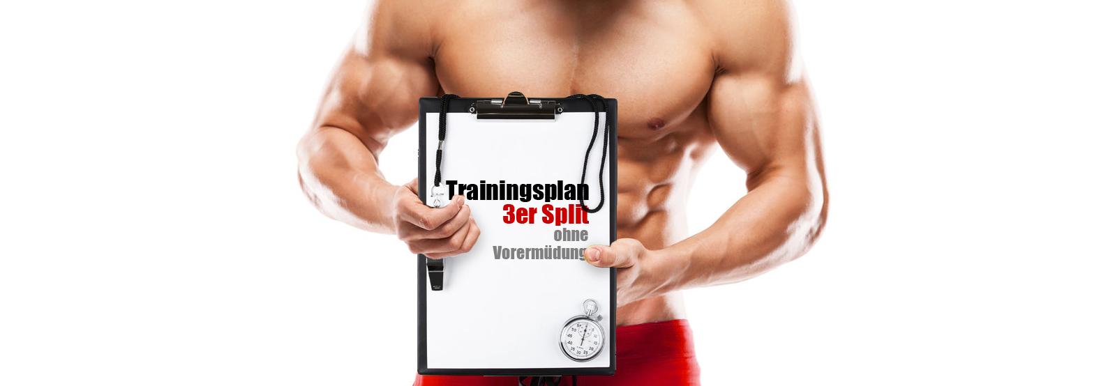 Split trainingsplan 3er Der richtige