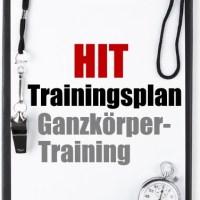 HIT Trainingsplan Ganzkörper