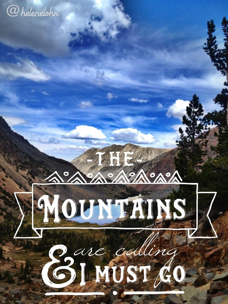 John Muir Quotes Wallpaper The Mountains Are Calling And I Am Distracted Body