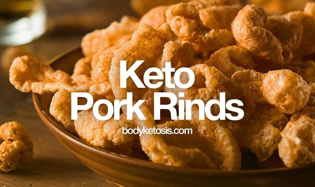 7 best pork rinds for keto diet the