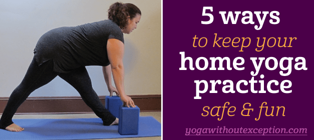 5 ways to keep your home yoga practice safe and fun