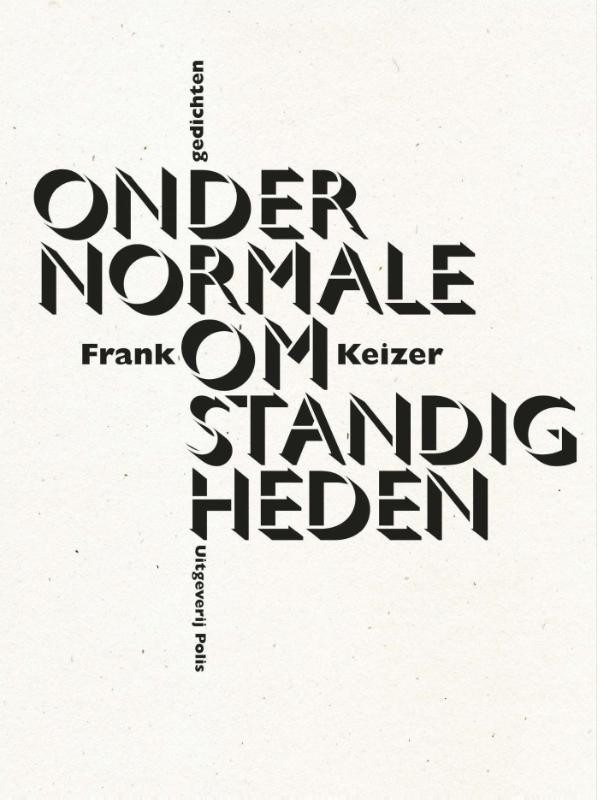 Frank Keizer Onder normale omstandigheden