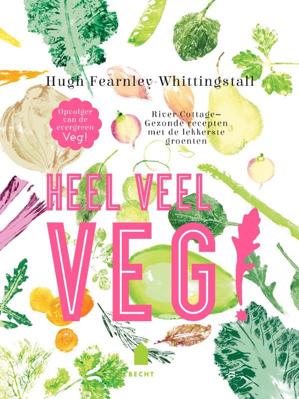 heel veel veg hugh fearnley-whittingstall