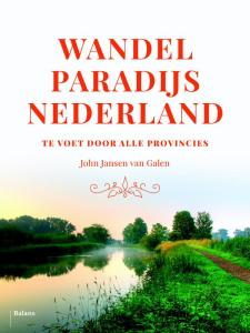 Wandelparadijs Nederland John Jansen van Galen