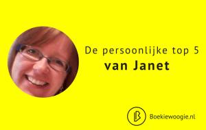 De persoonlijke Top 5 van Janet