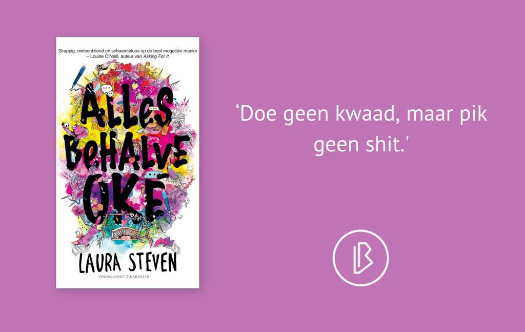 Recensie: Laura Steven – Alles behalve oké