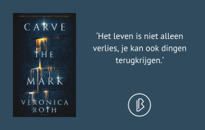 Recensie: Veronica Roth – Carve the mark 1 - Carve the mark