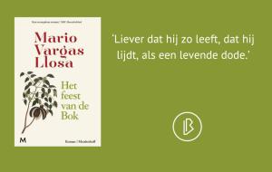 Recensie: Mario Vargas Llosa – Het feest van de Bok