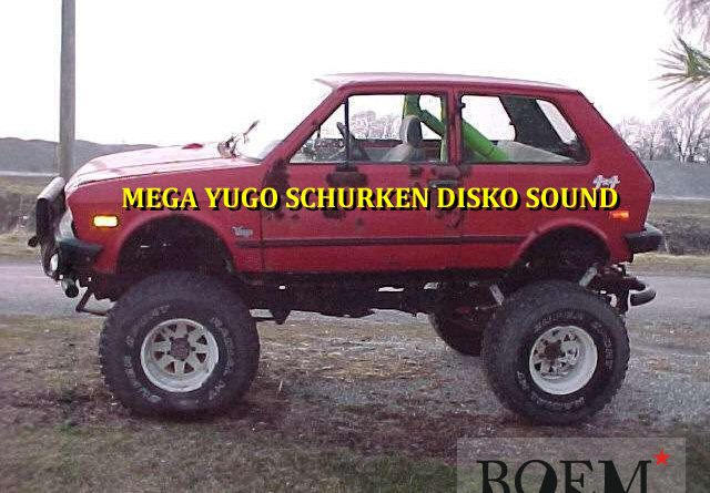 MEGA YUGO SCHURKEN DISKO SOUND