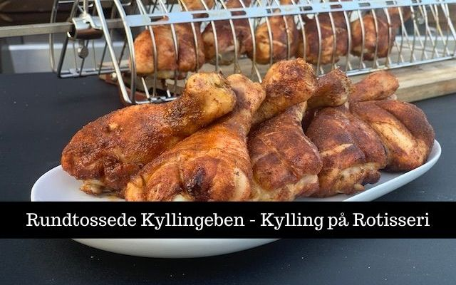 Rundtossede Kyllingeben – Kyllingeben på Rotisseri