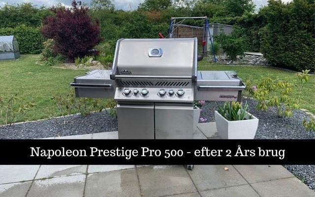 Napoleon Prestige Pro 500 – efter 24 måneder