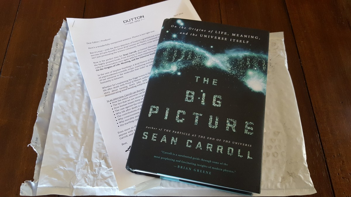 My Review Copy of The Big Picture by Sean Carroll
