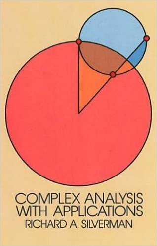 Complex Analysis with Applications by Richard A. Silverman