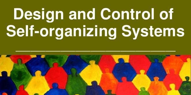 Design and Control of Self-organizing Systems