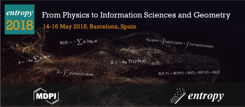 📅 Entropy 2018: From Physics to Information Sciences and Geometry