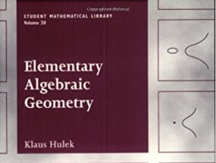 Close up of book cover for Elementary Algebraic Geometry by Klaus Hulek-cropped