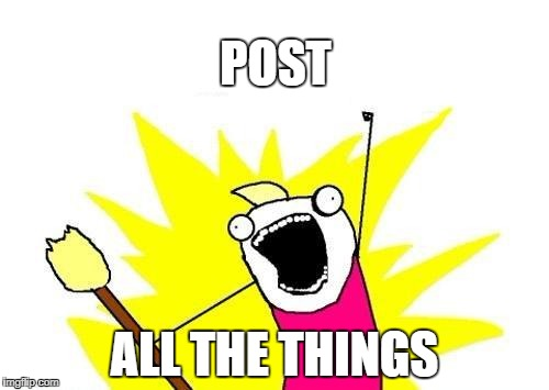 Post all the things