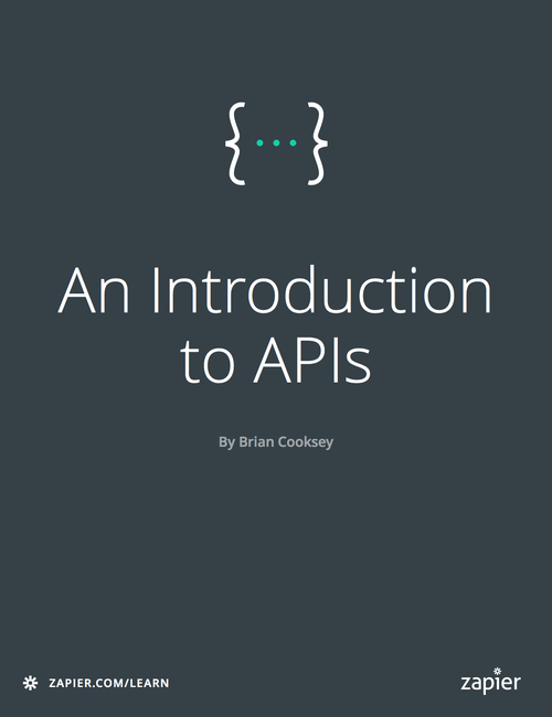🔖 An Introduction to APIs | Zapier