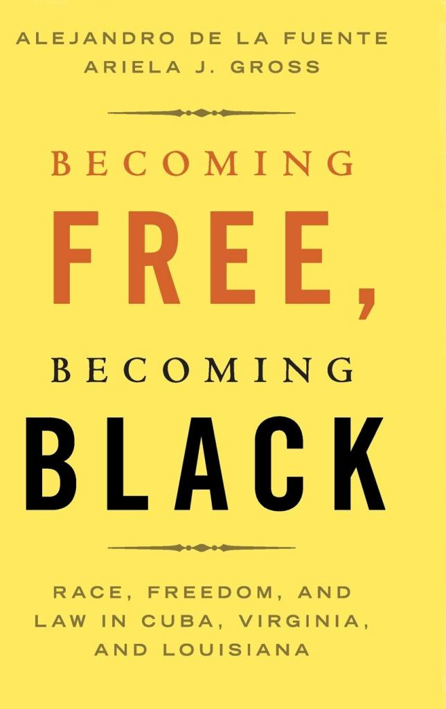 Becoming Free, Becoming Black book cover