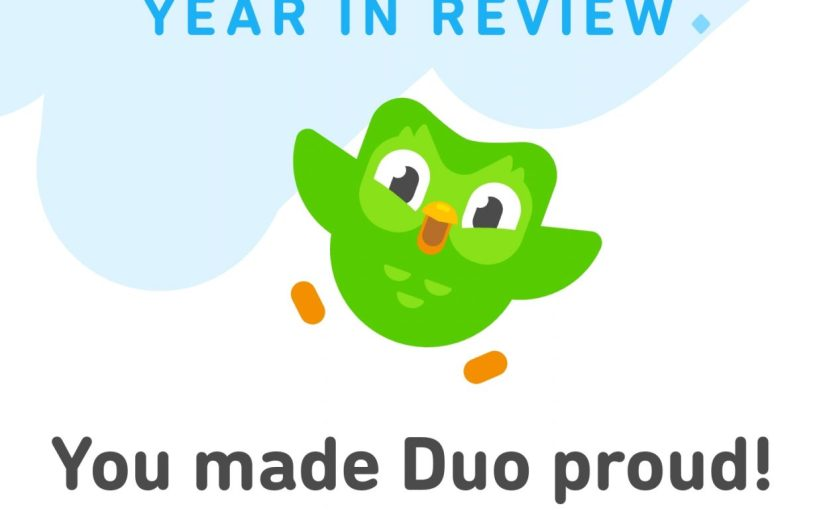 "screen capture of Duolingo app featuring green own saying ""You made Duo proud!"""