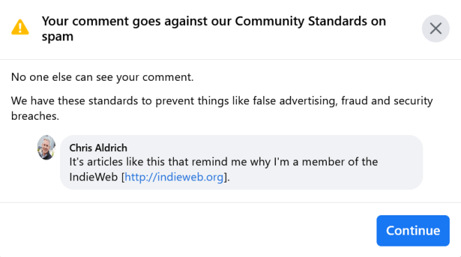 Facebook notification that reads: Your content goes against our Community Standards on spam. It also shows the comment I was trying to make: It's articles like this that remind me why I'm a member of the IndieWeb http://indieweb.org