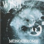 Wish — Monochrome