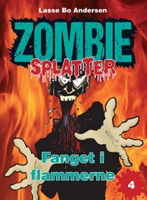 Fanget i flammerne (Zombie Splatter 4)