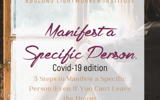 Manifest a Specific Person - covid-19